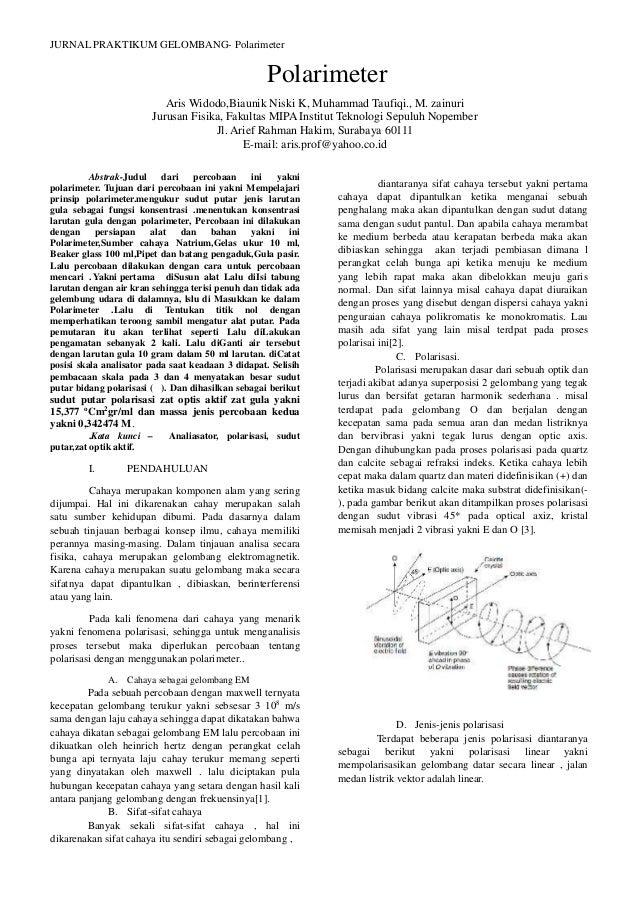 JURNAL PRAKTIKUM GELOMBANG- PolarimeterAbstrak-Judul dari percobaan ini yaknipolarimeter. Tujuan dari percobaan ini yakni ...