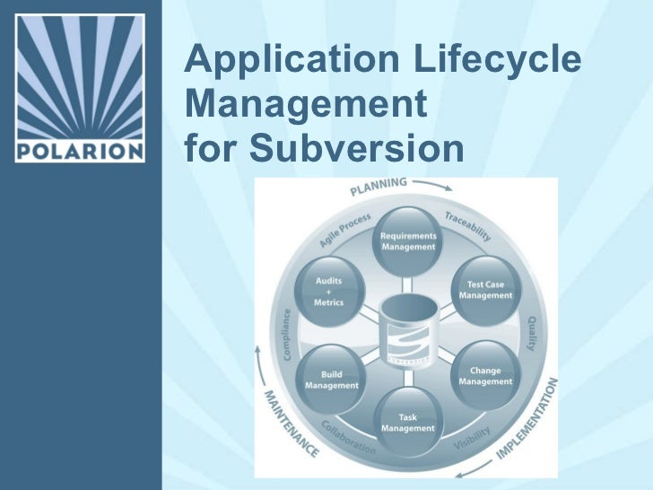 Application Lifecycle Management for Subversion