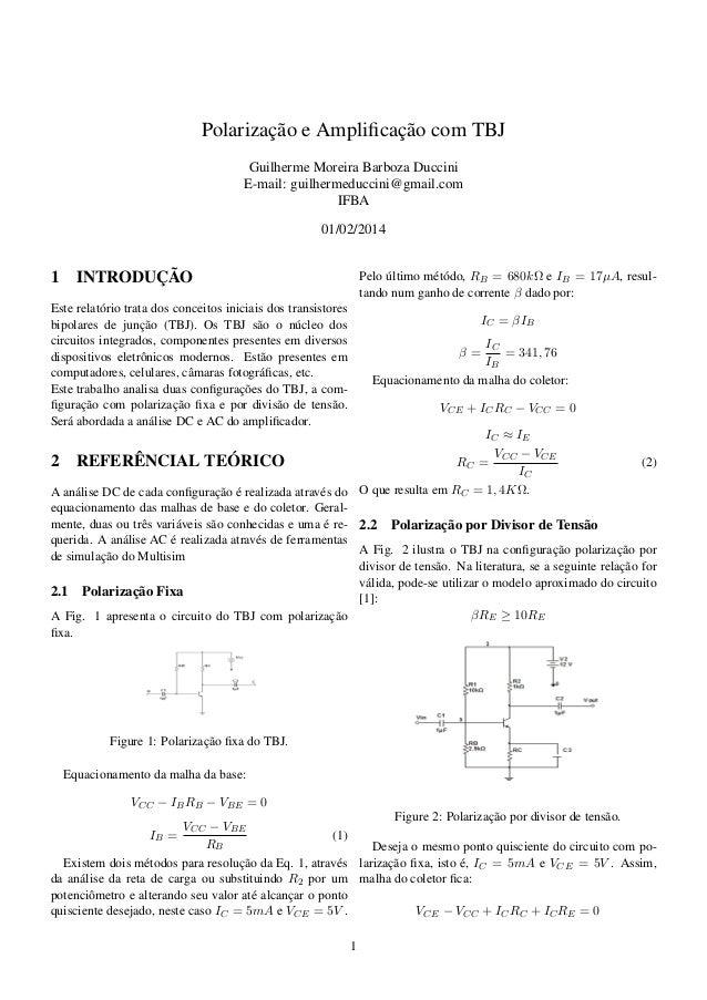Polarização e Amplificação com TBJ Guilherme Moreira Barboza Duccini E-mail: guilhermeduccini@gmail.com IFBA 01/02/2014 1 I...