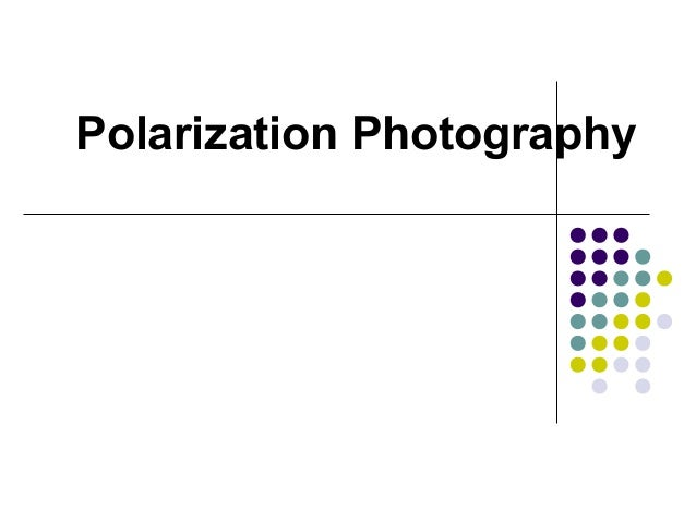 Polarization Photography
