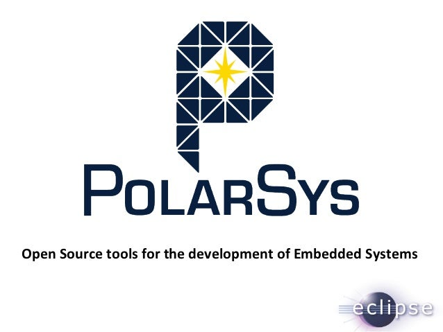 Open Source tools for the development of Embedded Systems