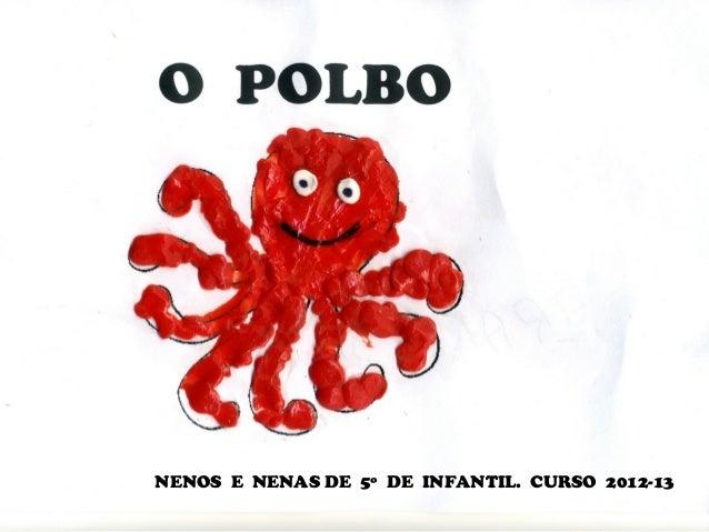 NENOS E NENAS DE 5º DE INFANTIL. CURSO 2012-13