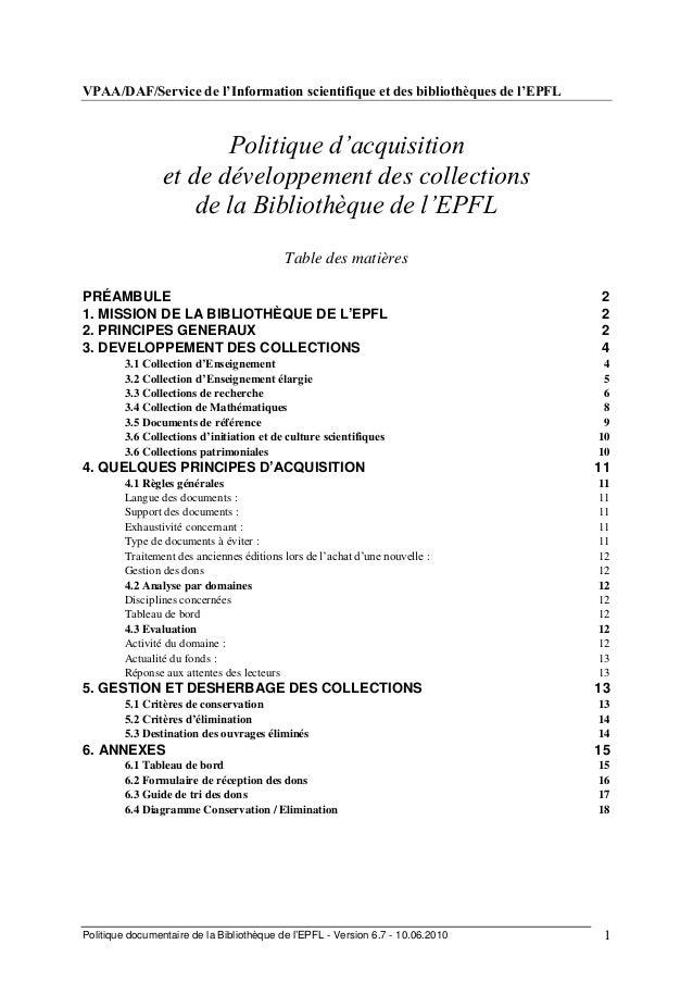 Politique documentaire de la Bibliothèque de l'EPFL - Version 6.7 - 10.06.2010 1VPAA/DAF/Service de l'Information scientif...