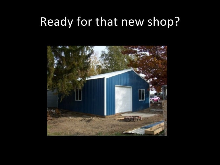 Ready for that new shop?