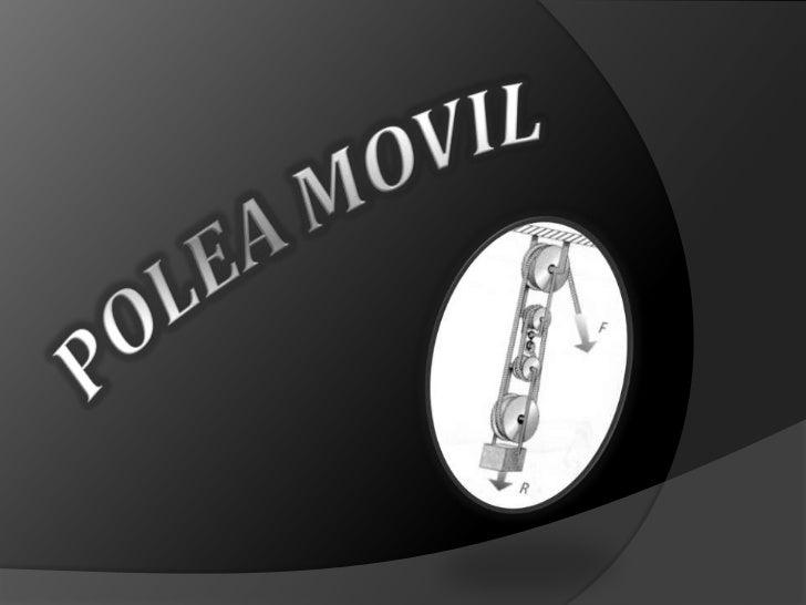 POLEA MOVIL<br />