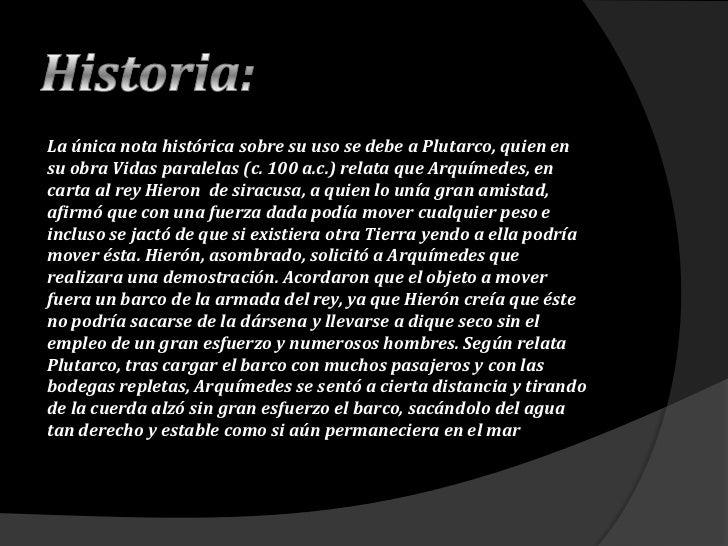 Historia:<br />La única nota histórica sobre su uso se debe aPlutarco, quien en su obraVidas paralelas(c.100 a.c.) rel...