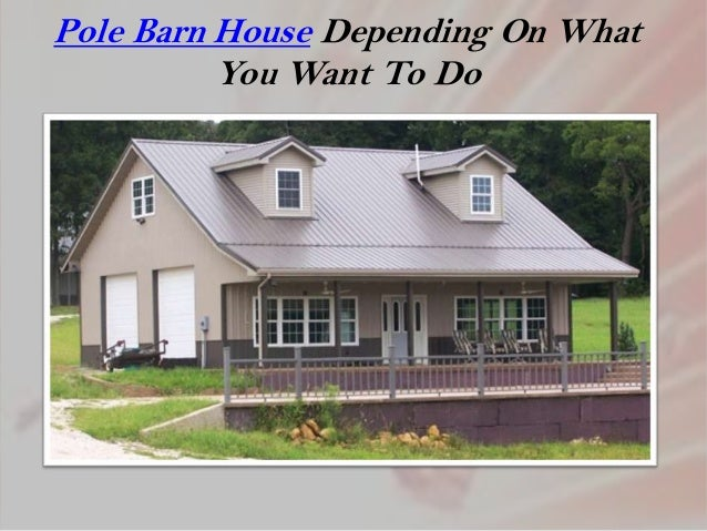 Pole barn house plans for Pole building house plans