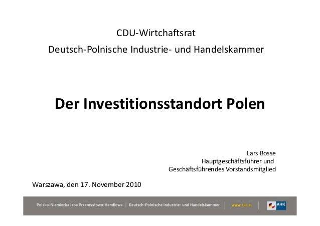 CDU-Wirtchaftsrat    Deutsch-Polnische Industrie- und Handelskammer      Der Investitionsstandort Polen                   ...