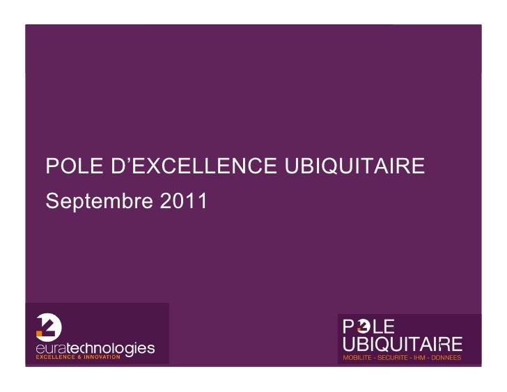 POLE D'EXCELLENCE UBIQUITAIRESeptembre 2011                                1