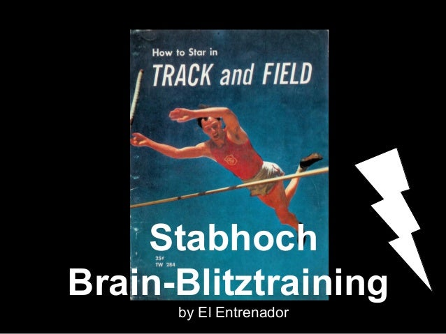 Stabhoch  Brain-Blitztraining  by El Entrenador