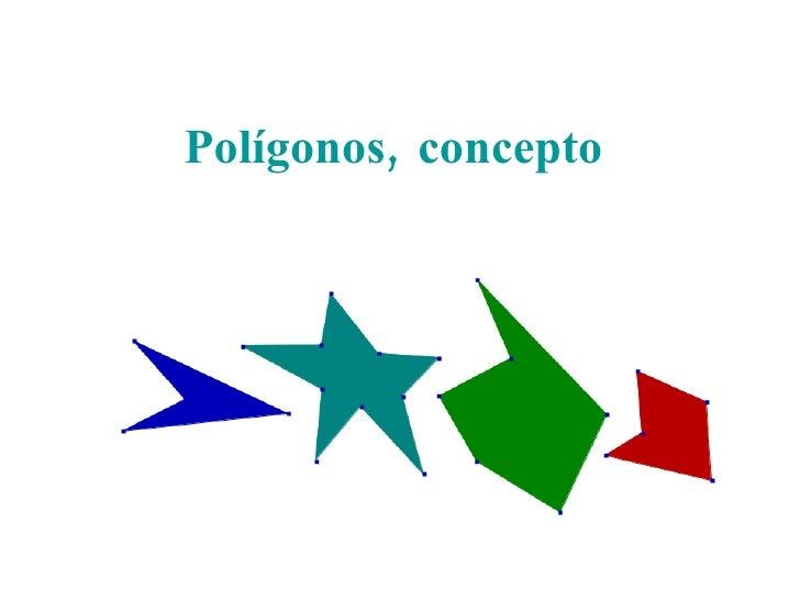 Polígonos,   concepto Prof. Juliana Isola