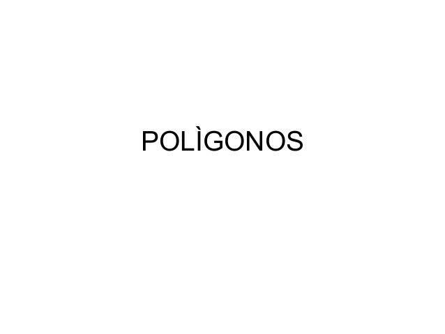 POLÌGONOS