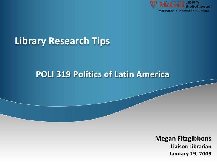 Library Research Tips       POLI 319 Politics of Latin America                                       Megan Fitzgibbons    ...