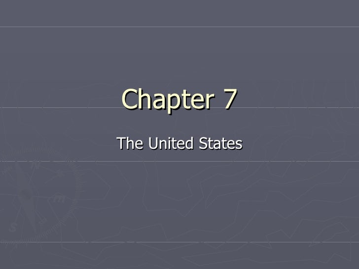 Chapter 7 The United States