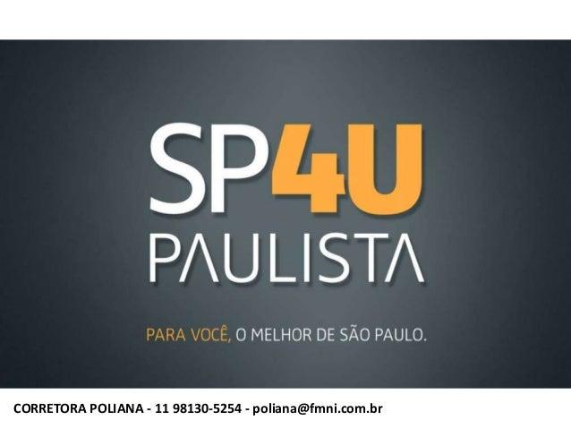 CORRETORA POLIANA - 11 98130-5254 - poliana@fmni.com.br