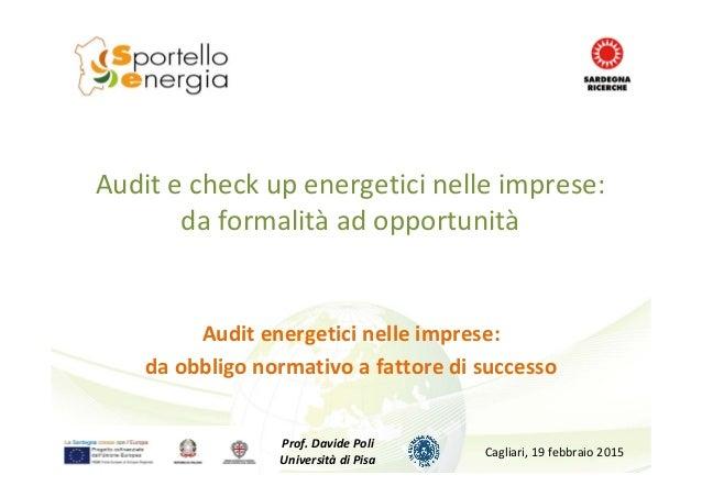 Audit echeck upenergeticinelleimprese: daformalità adopportunità Audit energeticinelleimprese: daobbligonormat...