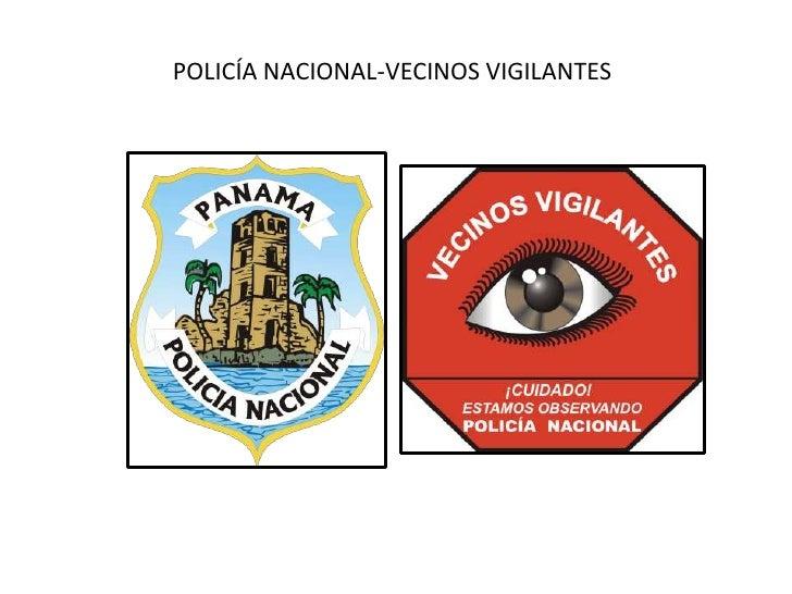 POLICÍA NACIONAL-VECINOS VIGILANTES<br />