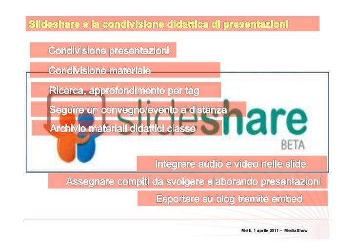 32Melfi, 1 aprile 2011 – MediaShow