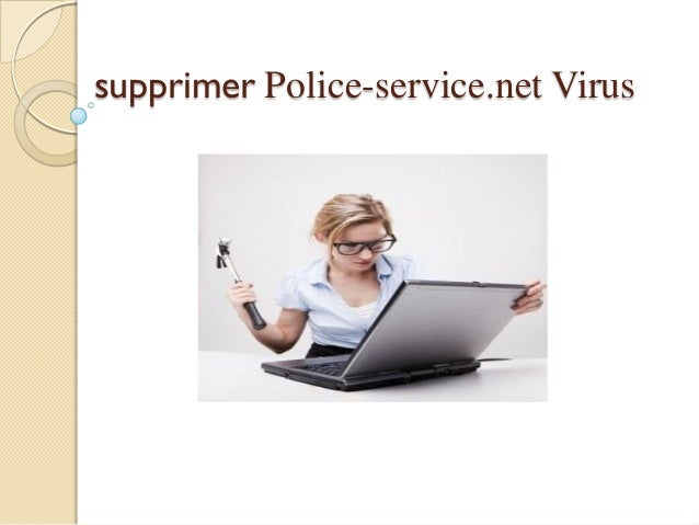 supprimer Police-service.net Virus
