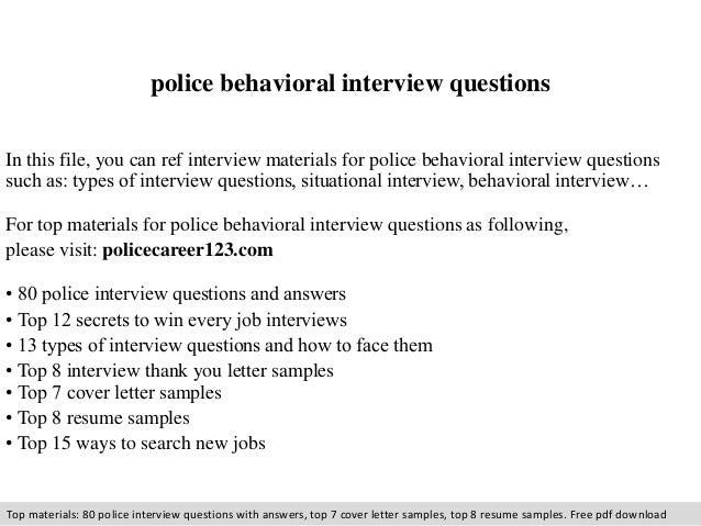 Police Behavioral Interview Questions In This File, You Can Ref Interview  Materials For Police Behavioral ...