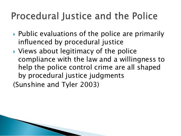 procedural justice and order maintenance policing Community policing to counter violent extremism:  community policing 5 procedural justice 8  community policing model, which is the maintenance of trust and.
