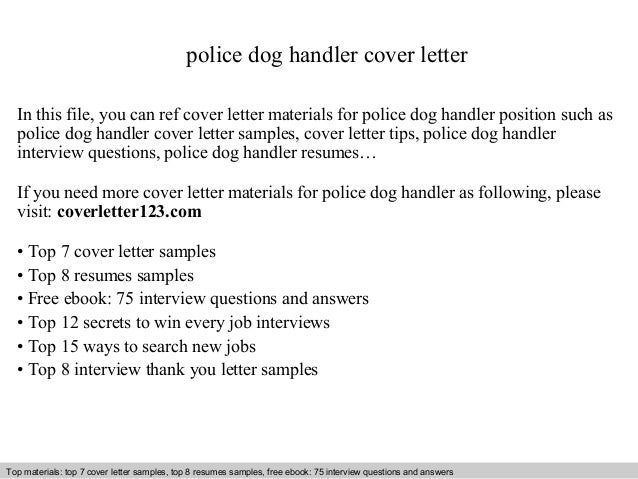 Police Dog Handler Cover Letter In This File, You Can Ref Cover Letter  Materials For ...