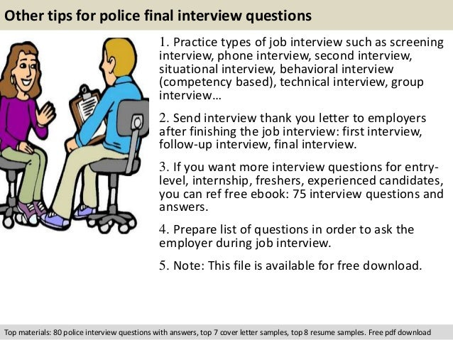 Police final interview questions