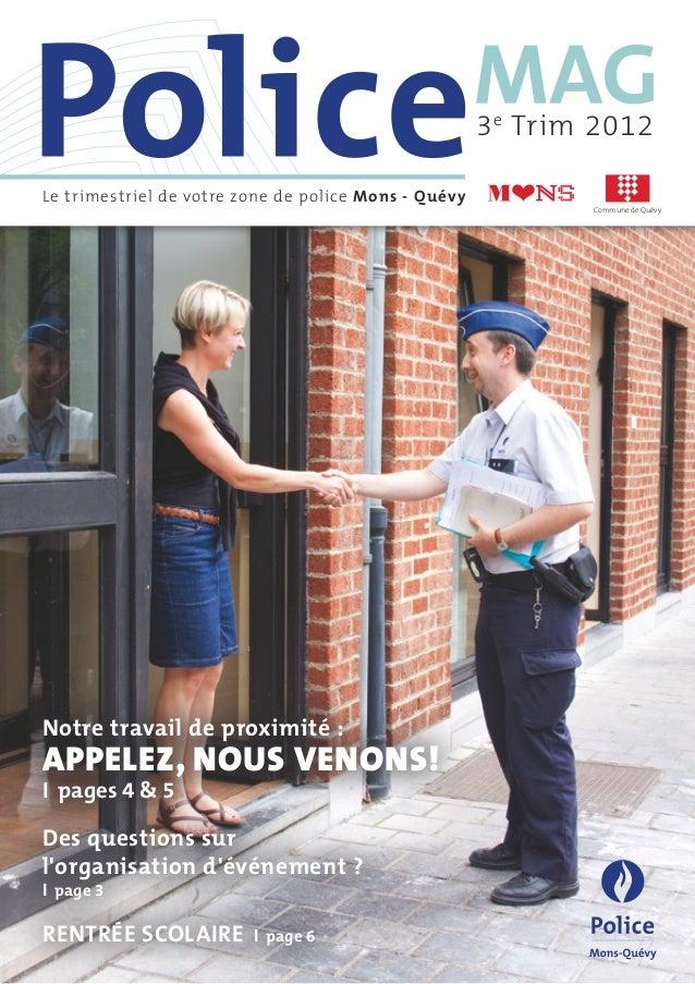 3 e Trim 2012Le trimestriel de votre zone de police Mons - Quévy                                                          ...