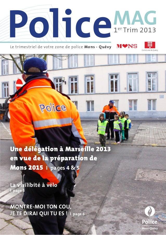 1 er Trim 2013Le trimestriel de votre zone de police Mons - Quévy                                                         ...