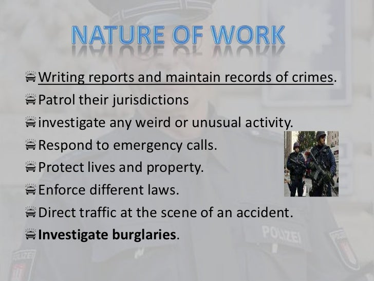 writing reports and maintain records of crimes