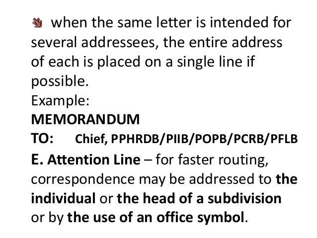 when the same letter is intended for  several addressees, the entire address  of each is placed on a single line if  possi...