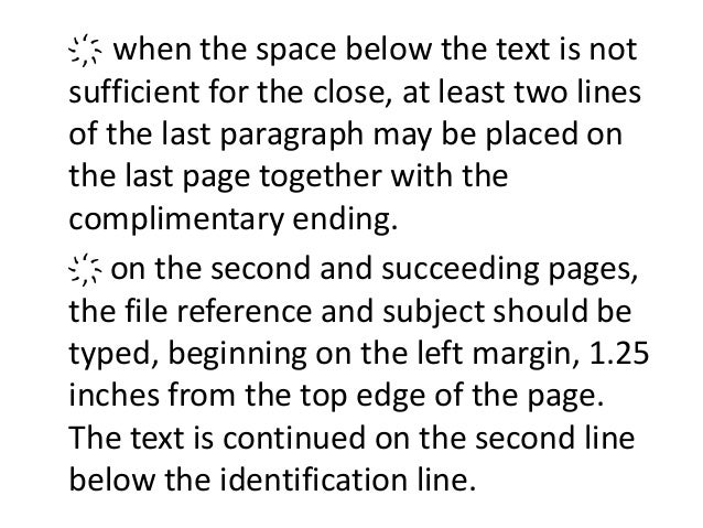 ҉ when the space below the text is not  sufficient for the close, at least two lines  of the last paragraph may be placed ...