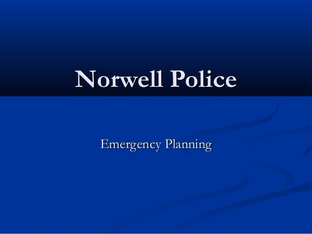 Norwell Police  Emergency Planning