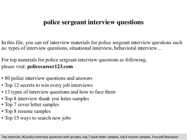 Police Sergeant Interview Questions In This File You Can Ref Materials For
