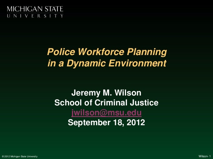 Police Workforce Planning                                   in a Dynamic Environment                                      ...