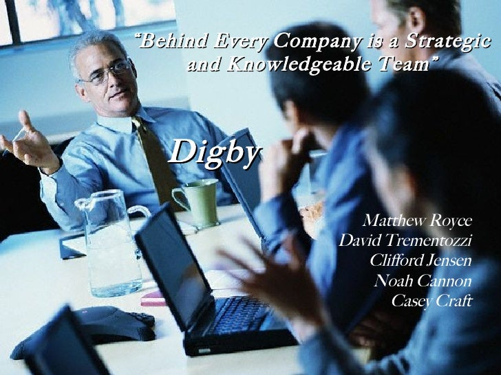 """Digby Matthew Royce David Trementozzi Clifford Jensen Noah Cannon Casey Craft """" Behind Every Company is a Strategic and Kn..."""