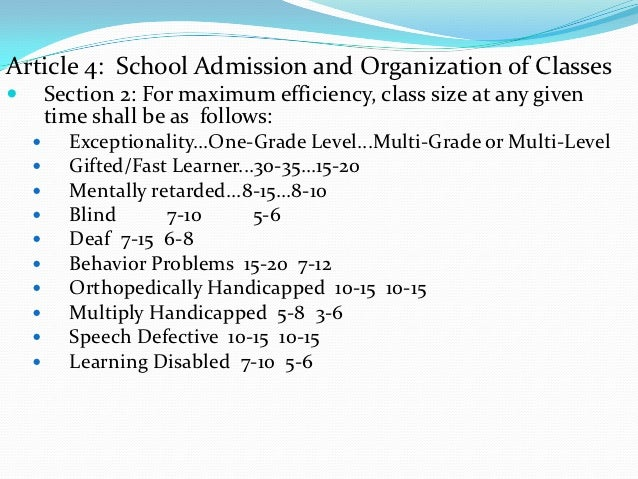 Article 4: School Admission and Organization of Classes       Section 2: For maximum efficiency, class size at any given ...