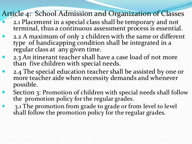Article 4: School Admission and Organization of Classes   2.1 Placement in a special class shall be temporary and not    ...