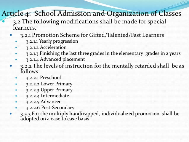 Article 4: School Admission and Organization of Classes       3.2 The following modifications shall be made for special  ...
