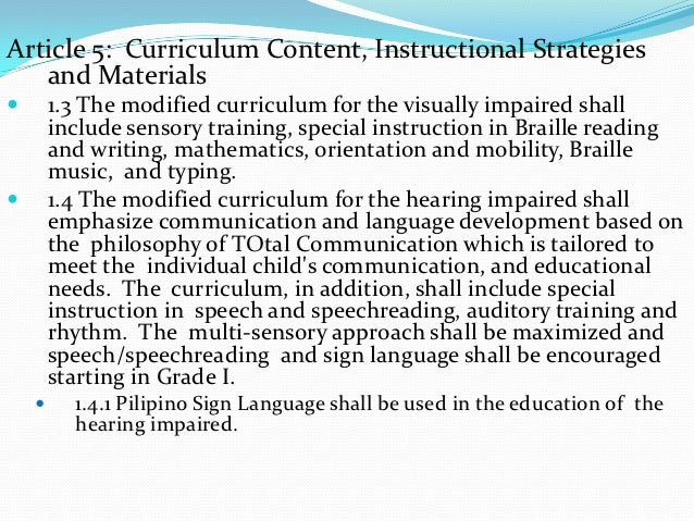 Article 5: Curriculum Content, Instructional Strategies   and Materials       1.3 The modified curriculum for the visuall...