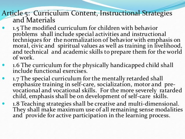 Article 5: Curriculum Content, Instructional Strategies   and Materials   1.5 The modified curriculum for children with b...