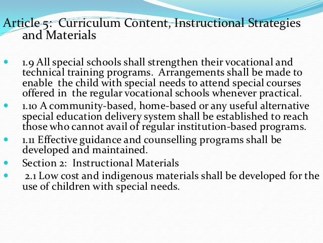 Article 5: Curriculum Content, Instructional Strategies   and Materials   1.9 All special schools shall strengthen their ...