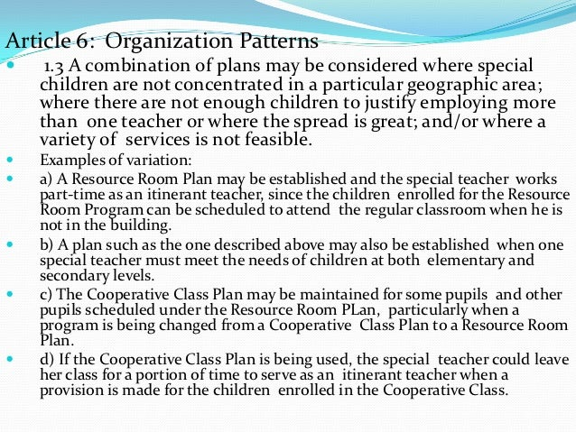Article 6: Organization Patterns    1.3 A combination of plans may be considered where special    children are not concen...
