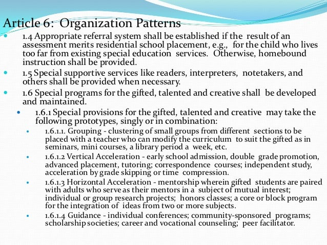 Article 6: Organization Patterns   1.4 Appropriate referral system shall be established if the result of an    assessment...