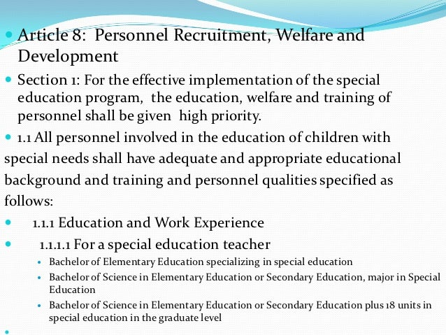  Article 8: Personnel Recruitment, Welfare and  Development Section 1: For the effective implementation of the special  ...