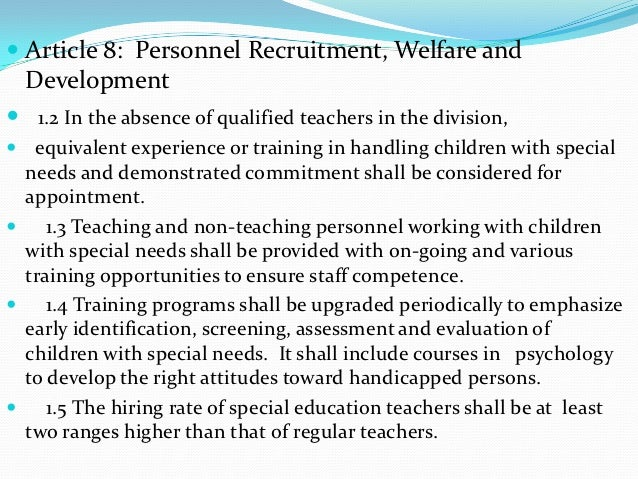  Article 8: Personnel Recruitment, Welfare and  Development 1.2 In the absence of qualified teachers in the division, e...