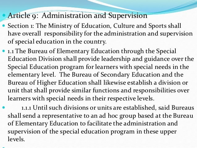  Article 9: Administration and Supervision Section 1: The Ministry of Education, Culture and Sports shall  have overall ...