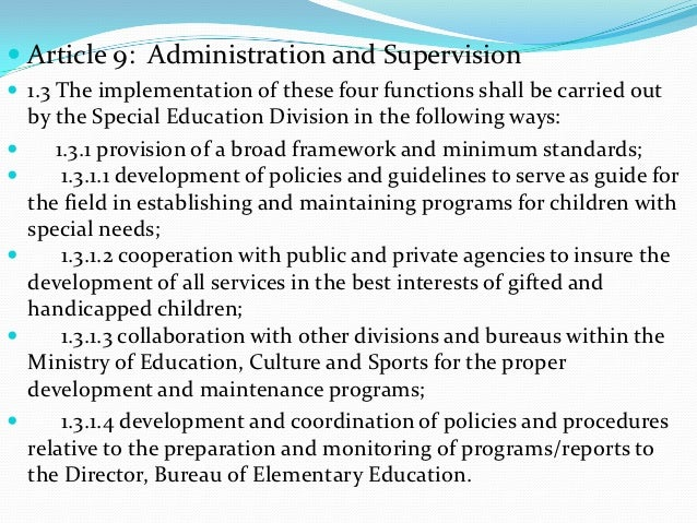  Article 9: Administration and Supervision 1.3 The implementation of these four functions shall be carried out    by the...