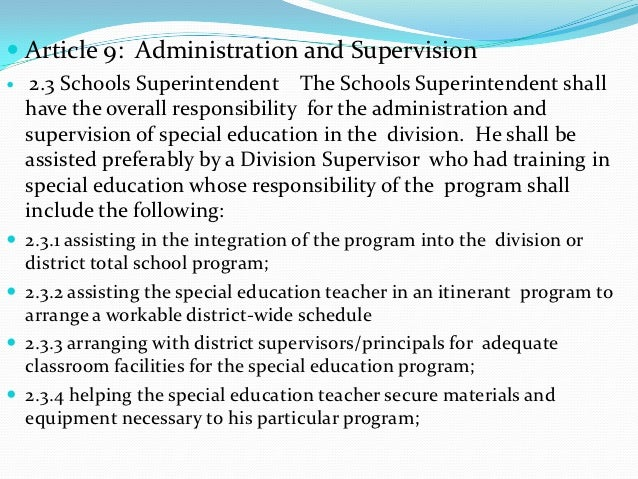  Article 9: Administration and Supervision    2.3 Schools Superintendent The Schools Superintendent shall    have the ov...