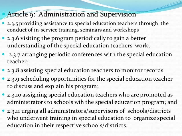  Article 9: Administration and Supervision 2.3.5 providing assistance to special education teachers through the    condu...